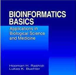 Bioinformatics Basics: Applications in Biological Science and Medicine   Institut Pasteur de Tunis-معهد باستور تونس   Scoop.it