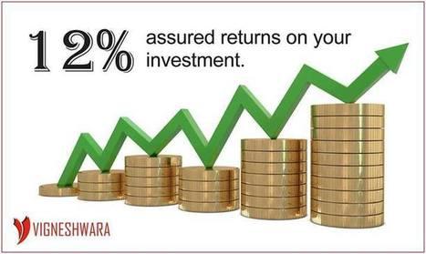 Vigneshwara Developers offers 12% Investment Plan | Vigneshwara Developers | Scoop.it