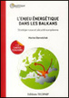 L'Enjeu énergétique dans les balkans. Stratégie russe et sécurité européenne | CLES DE L'ACTU. DEFENSE ( 2) | Scoop.it