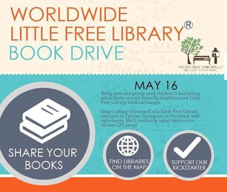 Little Free Library® Announces Worldwide Book Drive for Children's and Young Adult Books At Its 25,000 Locations : Press Release distribution Service   Online Press Release   Submit Your Press Release   Public relations   Scoop.it