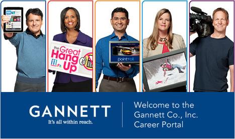 Career opportunities at Gannett | The 8% | Scoop.it