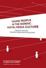 Young People in the Nordic Digital Media Culture | Nordicom | Media literacy | Scoop.it