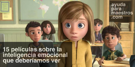 15 películas sobre la inteligencia emocional que deberíamos ver | Educacion, ecologia y TIC | Scoop.it