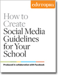 How to Create Social Media Guidelines for Your School - Edutopia | social media and networks in medical education | Scoop.it