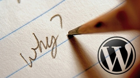 Why You Should Use WordPress For Your Website? | Wordpress Designer | curations | Scoop.it