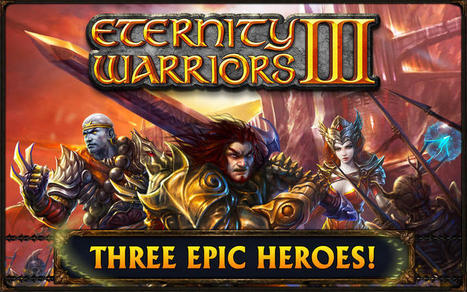 Eternity Warriors 3 Hack Tool Download | android ios and facebook game cheats | Scoop.it