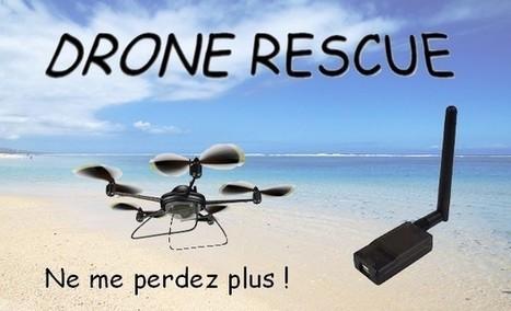 Drone Rescue / Ne perdez plus votre drone ! | SIGFOX (FR) | Scoop.it