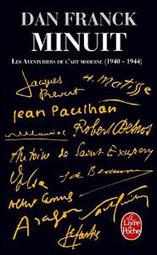 Le journal d'un lecteur: Minuit, symbole de la France occupée et en création, selon Dan Franck | Critique littéraire | Scoop.it