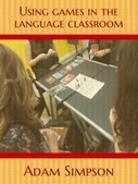 Games in the Language Classroom: free eBook by Adam Simpson | TELT | Scoop.it