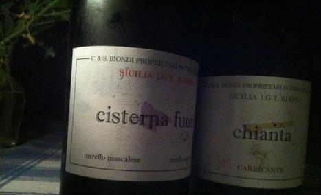 Il vino bello | Chianta e Cisterna Fuori, i vini etnei di Ciro Biondi | Sicily food and drink | Scoop.it