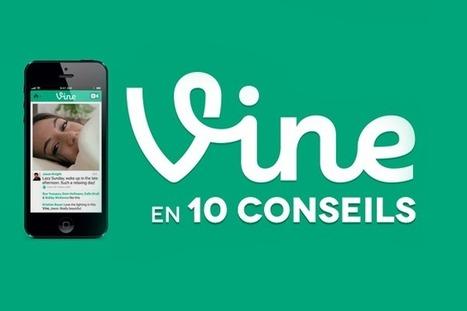 10 conseils pour optimiser votre communication sur Vine | Think Digital - Tendances et usages des médias sociaux | Scoop.it