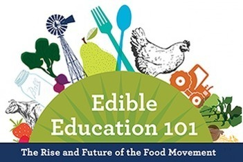 Edible Education 101 at the UC Berkeley | The Edible Schoolyard Project | Agrifoodiv | Scoop.it