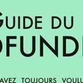 Le premier guide du crowdfunding | Innovation et développement durable | Scoop.it