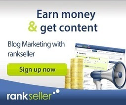 Helping Startups Earn Through Blogging, RankSeller | Content Marketing | Scoop.it