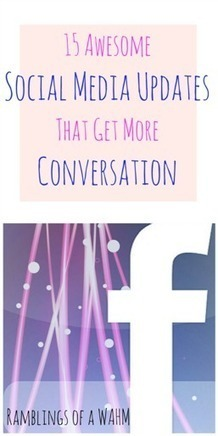 15 Awesome Social Media Updates That Get More Conversation | Social Media Marketing | Scoop.it