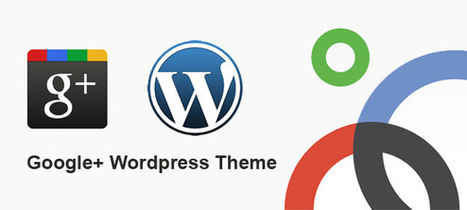 7 Best Free Google Plus WordPress Themes | Wordpress Google Plus Theme | Scoop.it