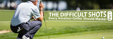 Ways to level up your expertise in golf   Guides   Scoop.it