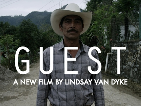 Update 2: New Article in TruthOut About Guest! · Guest: A New Film About The Guestworker Program | Community Village Daily | Scoop.it