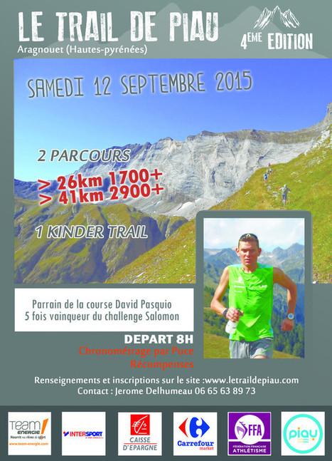 Plus qu'une course sur le Trail de Piau le 12 septembre   Vallée d'Aure - Pyrénées   Scoop.it