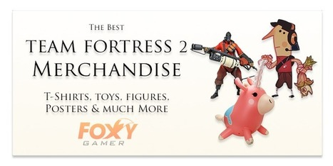 Team Fortress 2 Merchandise – The best T-shirt, Toys & Posters | Gaming merchandise | Scoop.it