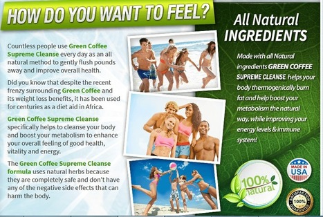 Green Coffee Supreme Cleanse Review – Get Free Trial Today | WHAT KIND OF GREEN COFFEE SUPREME CLEANSE | Scoop.it