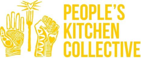 People's Kitchen Collective - Oakland #artandactivism   ArtTechFood   Scoop.it
