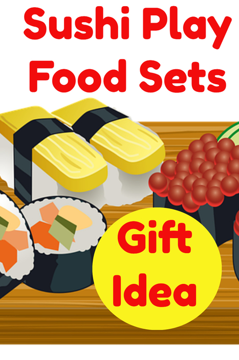 Sushi Play Food Sets - Great Gift Ideas | Home and Garden | Scoop.it
