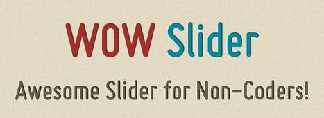 WOW Slider : jQuery Image Slider & Gallery | CHUCOL Project I | Scoop.it