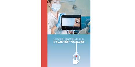 Publication du Livre Blanc : « Le cabinet dentaire à l'ère du numérique » e-santé | Transition Digitale de l'Entreprise | Scoop.it