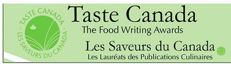 Taste Canada - The Food Writing Awards | Chummaa...therinjuppome! | Scoop.it