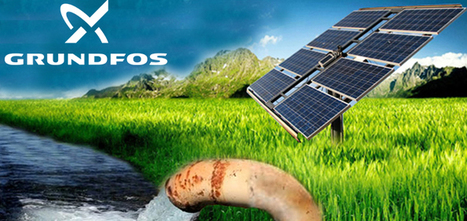 Grundfos to Strengthen Solar Water Pumps Business in India | water pumps online in India | Scoop.it