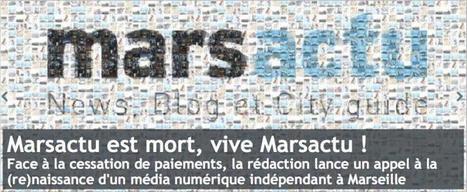 Les «connards» de Marsactu, en cessation de paiement, ne baissent pas les bras | Actu des médias | Scoop.it
