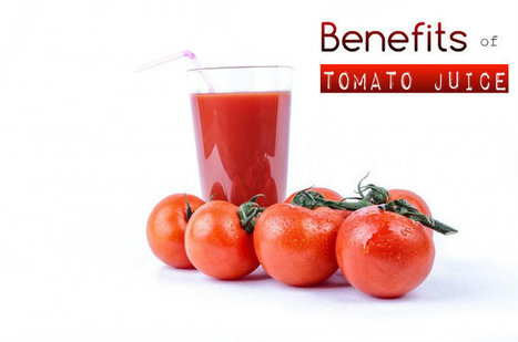 Benefits of Tomato Juice   At Home Health and Beauty Tips   Scoop.it