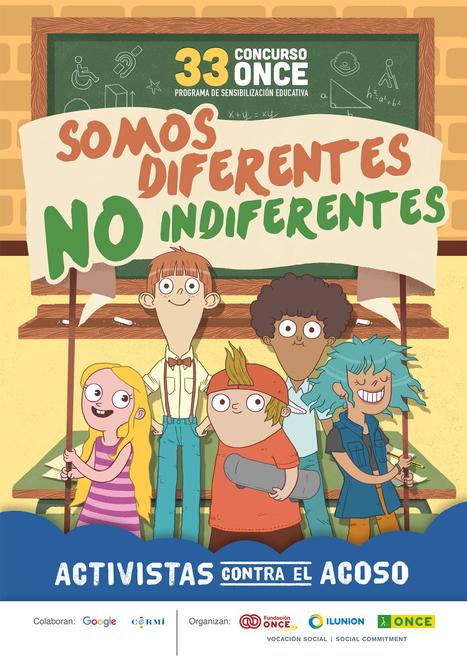 Somos diferentes, no indiferentes: activistas contra el acoso – ONCE | Pedalogica: educación y TIC | Scoop.it