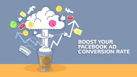 Killer Strategies to Improve Your Facebook Conversion Rate (With Practical Examples) | Digital Marketing | Scoop.it