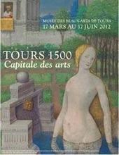 Tours 1500, capitale des arts | Revue de Web par ClC | Scoop.it