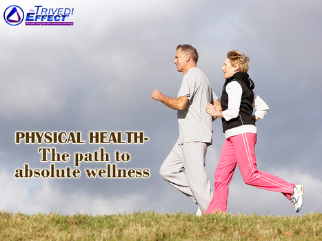 Revitalize yourself by attaining a good physical health | Health and Wellness | Scoop.it
