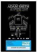 Dossier de diffusion - Adam Smith, Le Grand Tour - mai 2014 | Adam Smith, Le Grand Tour - création Fringe 2013 | Scoop.it