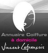 Coiffure a domicile, coiffeuse a domicile, salons de coiffure : Annuaire Vincent Lefrançois | Coiffeurs : dernières tendances, bons plans et bonnes adresses | Scoop.it