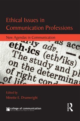 Ethical issues in communication professions : new agendas in communication   Media and Communication   Scoop.it