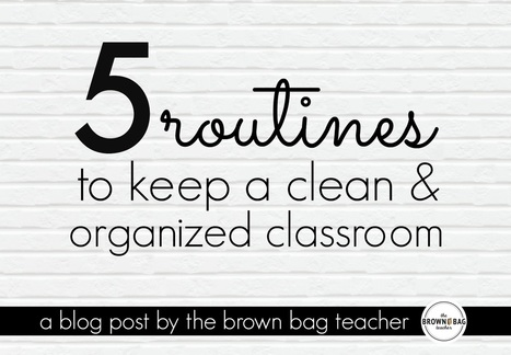 5 Tips for an Organized Classroom | Cool School Ideas | Scoop.it