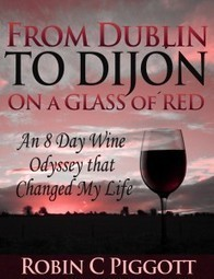 From Dublin To Dijon: On A Glass of Red. | Self Publishing as a Newbie | Scoop.it