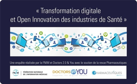 Transformation digitale et Open Innovation des industries de Santé | E-sante, web 2.0, 3.0, M-sante, télémedecine, serious games | Scoop.it