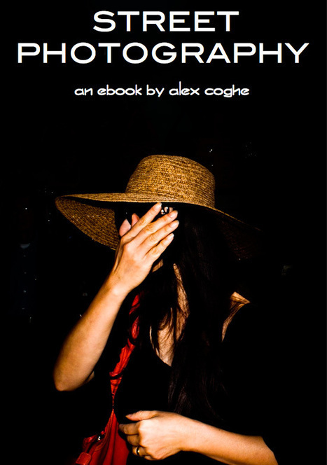 Free e-book on street photography by Alex Coghe ... - Leica Rumors | PhotoVlad | Scoop.it
