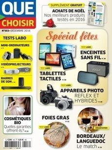 Que Choisir n0553 de décembre 2016 | les revues au CDI | Scoop.it