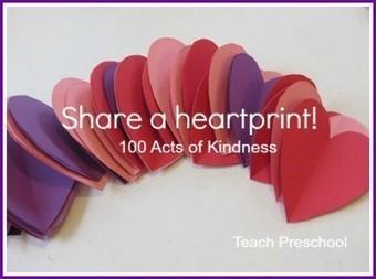 100 Acts of kindness | Share a heartprint | Teach Preschool | Scoop.it
