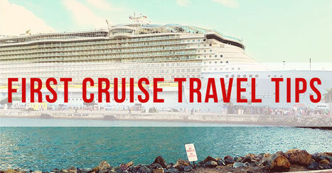 First Cruise Travel Tips | TLC TravelS' Tours & Cruises! | Scoop.it