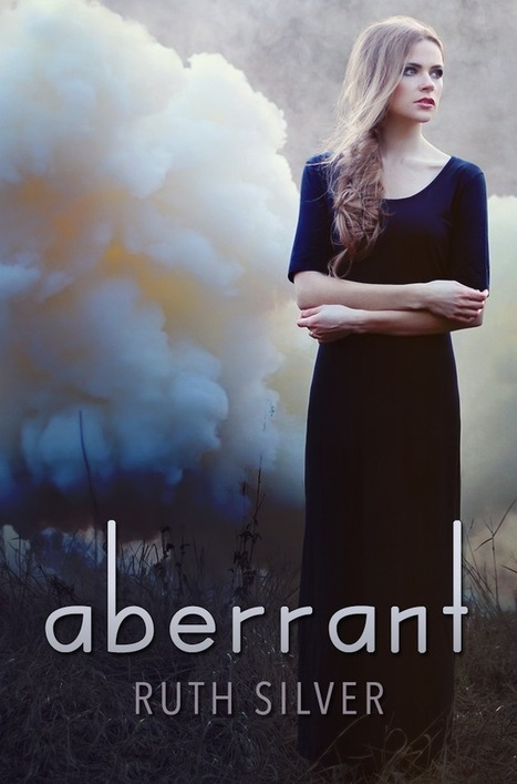 Aberrant (Aberrant #1) - Ruth Silver | All things YA - Books, Publishing, Writing, Blogging, Reviews | Scoop.it