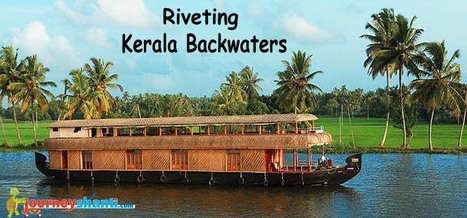 Riveting Kerala backwaters   Holiday Packages   Scoop.it