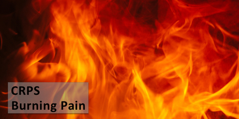 Burning Pain? Could You Have CRPS Complex Regional Pain Syndrome? | Health Communication and Social Media | Scoop.it